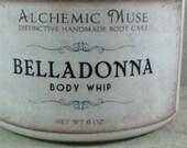 Belladonna - Body Whip - Tuberose, Narcissus, White Musk