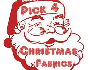 PICK 4 CHRISTMAS FABRICS Bundle 2 Yards