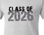 Class of 2026 or any year through the years from kindergarten to high school Tshirt