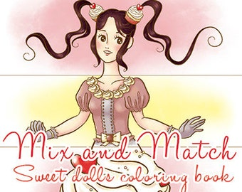 Sweet dolls - Mix and match coloring book - 8 pages Printable PDF