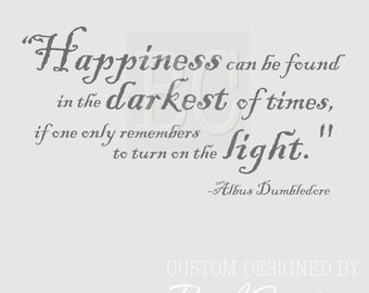 Wall Decal- Happiness Quote by Dumbledore/ Harry Potter 012