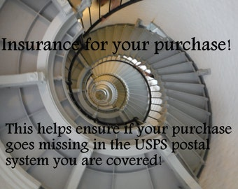 USPS Insurance Add ON service, to help insure safe delivery of order