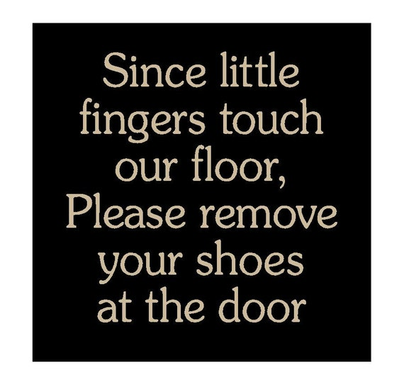 Since Little Fingers Touch Our Floor Please By Morethanletters