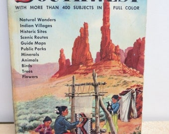 Vintage Book The SOUTHWEST - A Golden Regional Guide, 1955 flora fauna 1950s art New Mexico Arizona and Ut Co Ks Tx Nv Ca and Mexican border