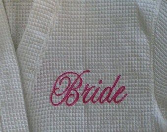 Bride's Robe Personalized Bride Robe Embroidered Bride, Name or Monogrammed robe Nice Bridal Gift Spa Robe Waffle Weave Robe.