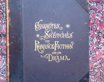 Character Sketches of Romance Fiction and the Drama Vol III