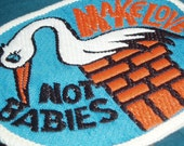 Make Love Not Babies Vintage Sew-on Patch - FREE UK SHIPPING