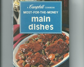 Campbell's Cookbook Most for the Money Main Dishes
