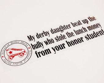Roller Derby Sticker-Derby Daughter/Honor Student