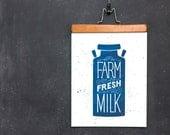 Farm Fresh Milk Art Print | Kitchen Art Print | Hand Lettered & Illustrated | Blue | 11x14 | Made in the USA | AP 005