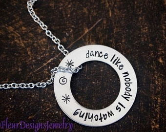 Dance Like Nobody is Watching Necklace, Dance Necklace, Hand Stamped Washer Necklace