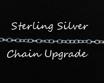 Sterling Silver Chain Upgrade -- Upgrade ONLY (Not a Separate Chain), Add-on To Necklace
