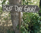 Rustic Wood Wedding Sign on Stake Best Day Ever Directional Arrow
