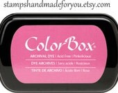 Dye Ink: ColorBox  Archival Full Size rose pink color