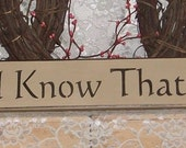 Be Still and Know That I Am God - Primitive Country Painted Wall Sign, Country Decor, Rustic Sign, Inspirational