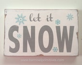 Let It Snow Heavily Distressed small Sign