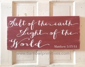 Matthew 5:13-14 Salt of the Earth Light of the World Hand Painted Distressed Sign