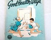 Mid Century Health Workbook Good Health Ways 1953 Vintage Child's Book
