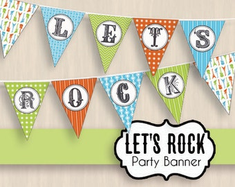 LET'S ROCK Party Banner in Turquoise Blue, Lime Green, and Orange- Instant Printable Download