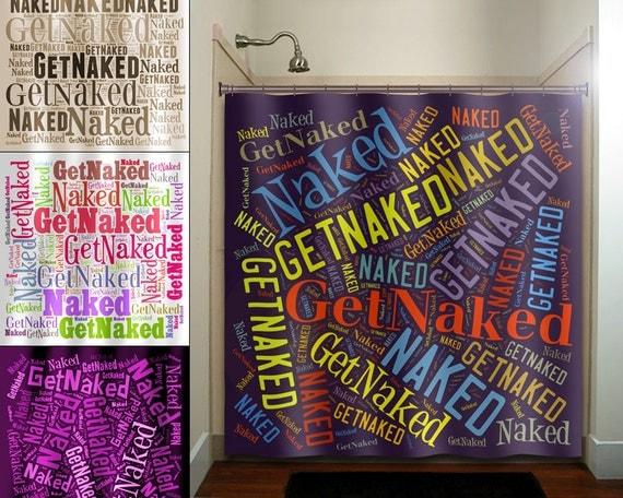 Get naked typography shower curtain bathroom by tablishedworks for Get naked bathroom decor