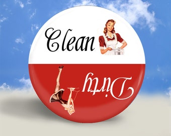 Pin Up Clean Dirty Dishwasher Magnet - 2.25 Inches