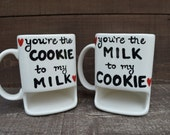 You're the Milk to my Cookie - Ceramic Dunk Mug Set - His and Hers - Ready to Ship