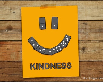 Kindness has a Domino Effect Art digital file. 8 x 10 download