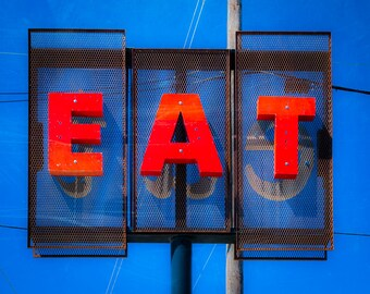 Fine Art Photography, Eat Sign, Restaurant Decor, Retro Diner, Food Art, Gift for Foodies, Wall Art, Chef Decor, Vintage Sign, Kitchen Decor