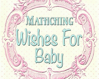 Matching Wishes For Baby Card to any design in my shop, or your custom design