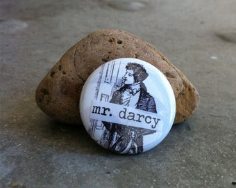 Mr. Darcy - Pinback Button, Magnet, Mirror, or Bottle Opener