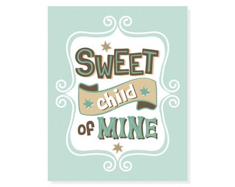 Song Lyrics Art Print - Sweet Child of Mine -  Mint Green Children Wall Art Digital Print Giclee