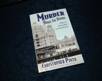 Murder Under The Boards: The Atlantic City Paranormal Mystery book signed by Christopher Pinto, Occult, Horror, Ghost, Boardwalk