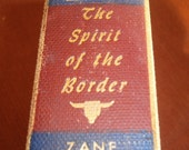 The Spirit of the Border by Zane Grey 1906 Vintage Book
