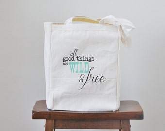 all good things are wild and free canvas book tote bag