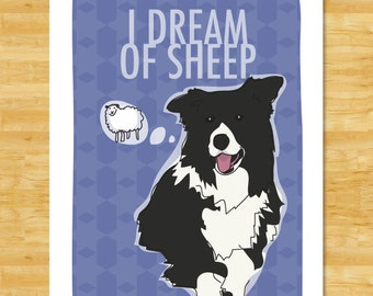 Border Collie Art Print - I Dream of Sheep - Funny Border Collie Gifts Dog Art