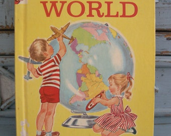 1958 This is the World A Rand McNally Elf Book
