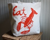 Tote Bag with Eat Lobster Image