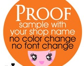 Proof before Purchase - Get the preview of ONE premade logo design SAMPLE with your shop name