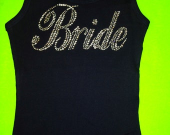Bride Bling Tank Top. Bride Bedazzled Tank Top. Bride Crystal Rhinestone Tank. Bride To Be Gift. Bridal Shower Gift. Wedding Shower Gifts.