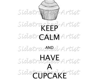 INSTANT DOWNLOAD Keep Calm and Have a Cupcake DIGITAL Image Transfer No.179