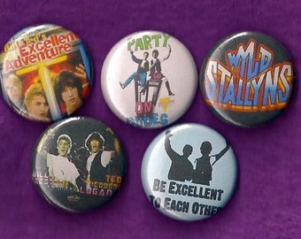 "BILL and TED'S Excellent Adventure 1"" Pins Buttons Badges Set of 5 Cult Film 1980's Sci-Fi Keanu Wyld Stallyns 1 inch pinbacks"