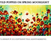 X large 4 foot long Poppies in a Moonlight ..Fantasy  original oil painting.  Wall art room decor,