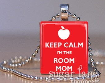 Keep Calm I'm The Room Mom Scrabble Necklace (Your Choice of Color) - Scrabble Tile Pendant with Chain