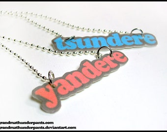 Tsundere or Yandere Necklace