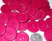 "BUTTON LOT, Bright Pink  20 Buttons - 1 1/8"" or 25 - 7/8"""