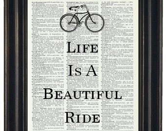 BOGO SALE Life Is A Beautiful Ride Dictionary Art Print Saying Art Print Vintage Dictionary Print Wall Art Print Upcycled