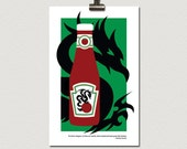 Be Kind To Dragons Ketchup Bottle Poster Print 11 x 17