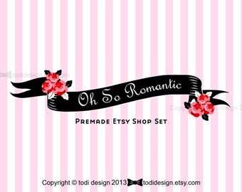 Oh So Romantic Premade Etsy Shop Banner set