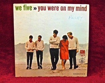 WE FIVE - You Were on My Mind - 1965 Vintage Vinyl Record Album