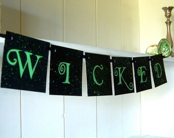 Wicked, Halloween, Something Wicked, Trick or Treat Banner: Hand Painted Sign Garland Decoration